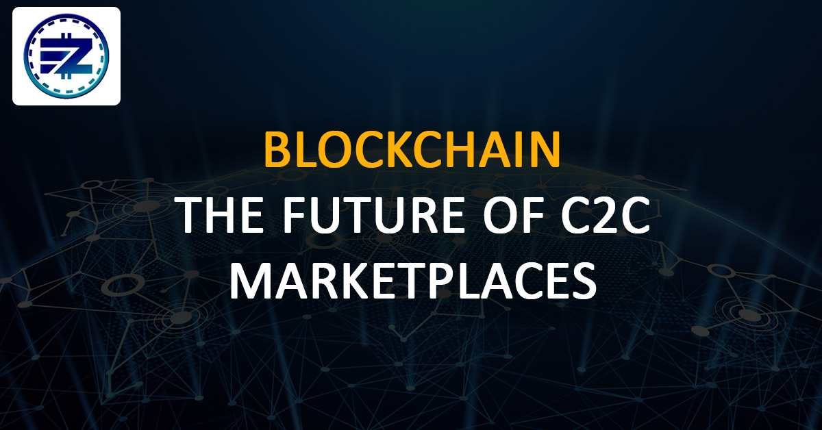 Is Blockchain the Future of C2C Marketplaces?