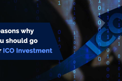 Reasons why you should go for ICO Investment